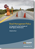 Road Management Policy : An Approach to the Evaluation of Road Agency Performance