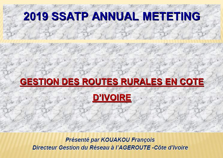Management of Rural Roads in Cote d'Ivoire (PPT in French)