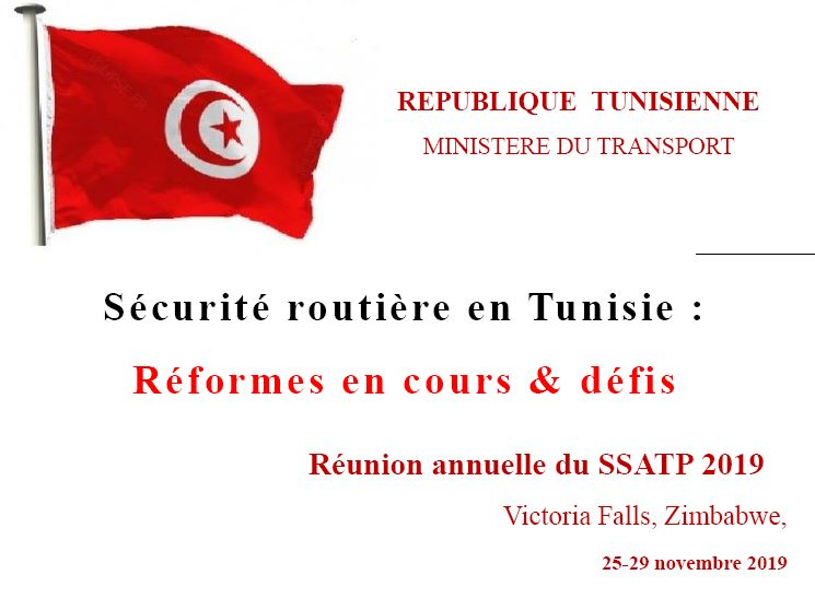 Road Safety in the Republic of Tunisia: Current Reforms and Challenges (French PPT)
