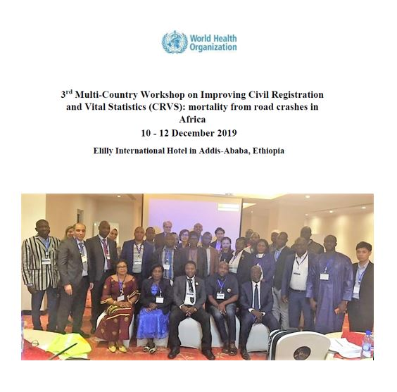 3rd Multi-Country Workshop on Improving Civil Registration and Vital Statistics: Mortality from Road Crashes in Africa
