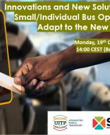 3rd Joint UITP & SSATP Webinar: Innovations and New Solutions for Small/Individual Bus Operators - How to Adapt to the New Normal?