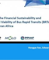Presentation on Enhancing the Financial Sustainability and Commercial Viability of BRTs in Sub-Saharan Africa: Factor Analysis & Assessment Tool