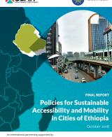 Policies for Sustainable Accessibility and Mobility in Cities of Ethiopia - Diagnostic Study