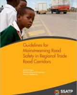 Guidelines for Mainstreaming Road Safety in Regional Trade Road Corridors