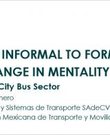2nd UITP & SSATP Informal Transport Webinar: Presentation on Reforming Mexico City's Bus Sector