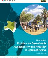 Policies for Sustainable Accessibility and Mobility in Cities of Kenya - Diagnostic Study