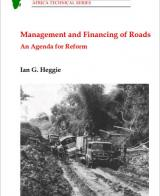 Management and Financing of Roads: An Agenda for Reform