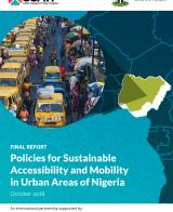 Policies for Sustainable Accessibility and Mobility in Urban Areas of Nigeria - Policy & Strategy Paper
