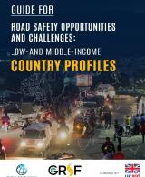 Guide for Road Safety Opportunities and Challenges: Low- and Middle-Income Country Profiles