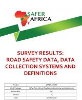 Survey Results: Road Safety Data, Data Collection Systems and Definitions